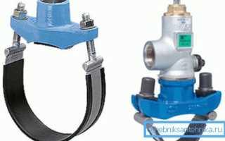 Хомут для врезки в водопровод: виды, устройство, критерии выбора и способы врезки